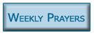 Weekly Prayers